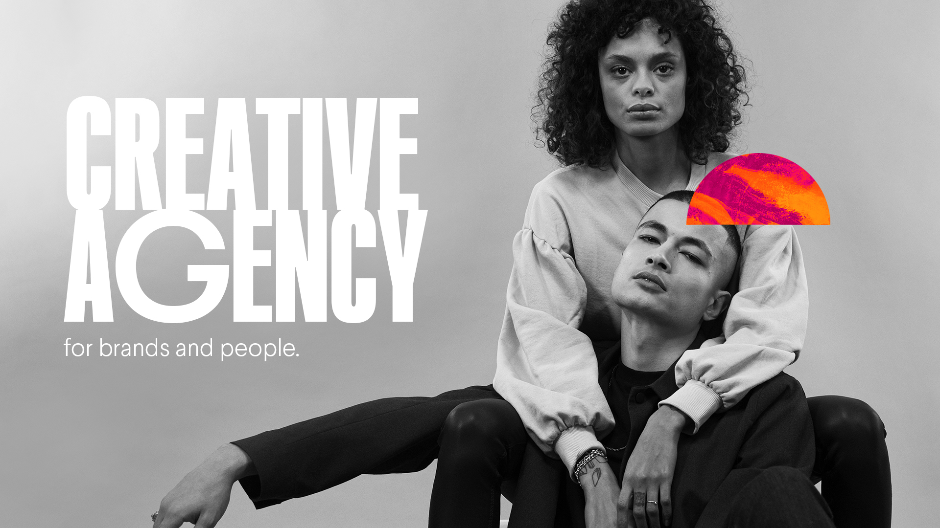 Creative Agency for Brands and People